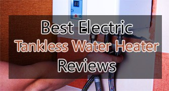 electric tankless water heater reviews