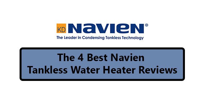 4 Best Navien tankless Water Heater Reviews