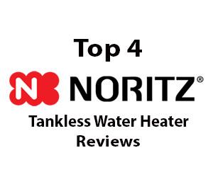 Best Noritz Tankless Water Heater Reviews