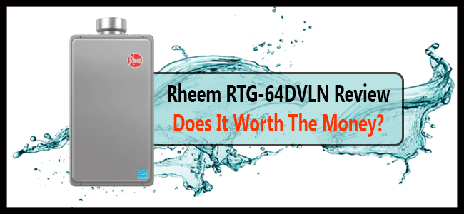 Rheem RTG-64DVLN Review