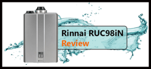 Rinnai RUC98iN Tankless Water Heater Review 1