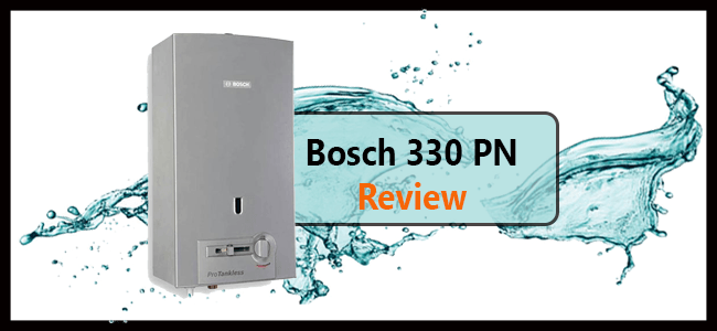 Bosch 330 PN tankless hot water heater